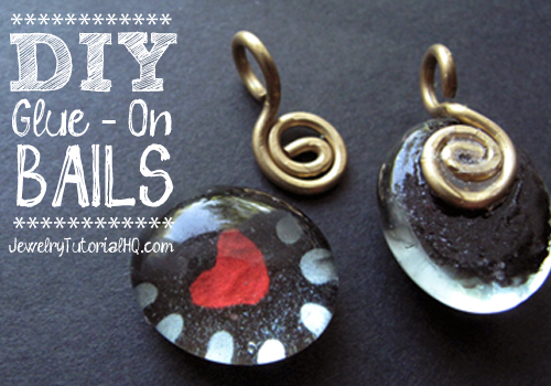 Diy glue on bails video jewelry tutorial headquarters for What kind of glue to use for jewelry