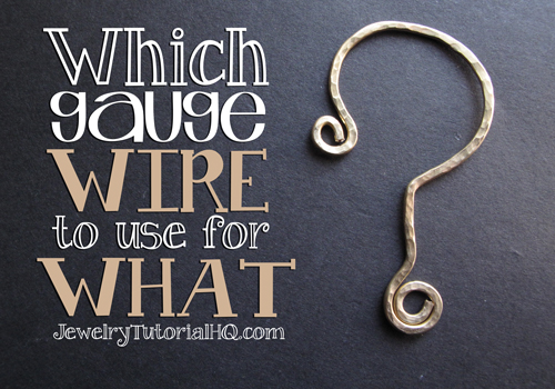 All about Jewelry Wire - Which Wire Gauge for What? Choosing the right size wire is an important part of successful wire jewelry designs. This article covers the best uses for which wire sizes to help you choose the right wire for your jewelry projecs. http://jewelrytutorialhq.com/all-about-jewelry-wire-which-gauge-wire-to-use-for-what