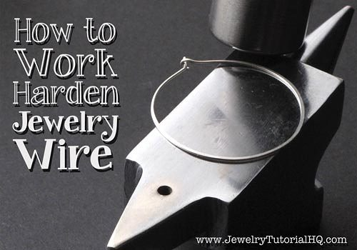 How to work harden jewelry wire
