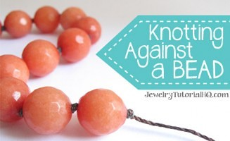How to Knot Against A Bead